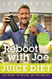 [( The Reboot with Joe Juice Diet: Lose Weight, Get Healthy and Feel Amazing By Cross, Joe ( Author ) Paperback Feb - 2014)] Paperback