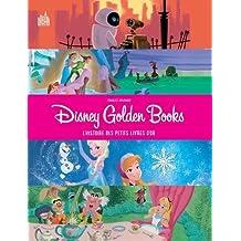 Disney Golden Books : L'histoire des petits livres