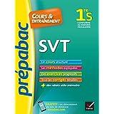 SVT 1re S - Prépabac Cours & entraînement: cours, méthodes et exercices progressifs (première S)