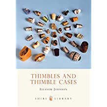 Thimbles and Thimble Cases (Shire Library)