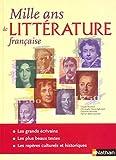 Mille ans de littérature française