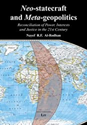 Neo-statecraft and Meta-geopolitics: Reconciliation of Power, Interests and Justice in the 21st Century