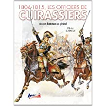Dictionnaire des officiers de cuirassiers du 1er Empire