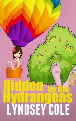 hidden-by-the-hydrangeas-lily-bloom-cozy-mystery-series-volume-5-by-lyndsey-cole-2014-09-08