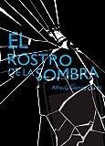 Image de El rostro de la sombra (eBook-ePub)
