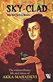 #7: Sky-clad: The Extraordinary Life and Times of Akka Mahadevi