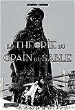 Les cités obscures - La théorie du grain de sable