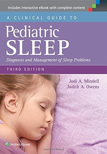 A Clinical Guide to Pediatric Sleep: Diagnosis and Management of Sleep Problems by Jodi A. Mindell (1-Jun-2015) Paperback