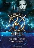 Monster Geek: Die Sehnsucht im Herzen