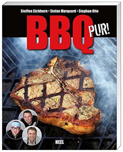 Preisvergleich Produktbild BBQ pur! Außergewöhnliche Barbecue- und Grill-Rezepte