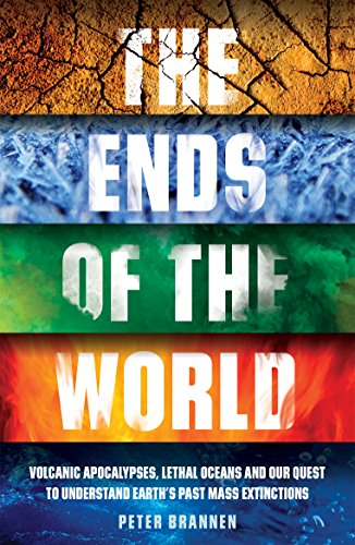 The Ends of the World (English Edition) por Peter Brannen