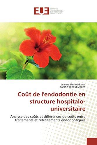Coût de l'endodontie en structure hospitalo-universitaire par Jeanne Monod-Broca