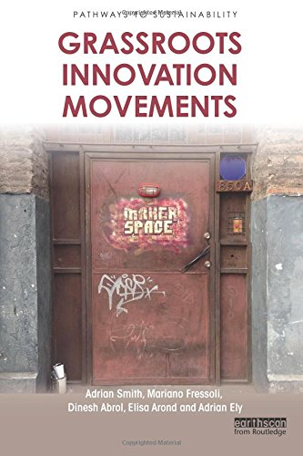 Grassroots Innovation Movements (Pathways to Sustainability) por Adrian Smith