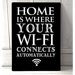 Home is where your WiFi connects automatically quote sign retro A4 retro metal sign by Artylicious
