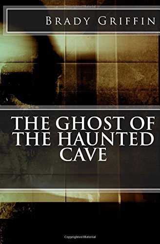 The Ghost Of The Haunted Cave
