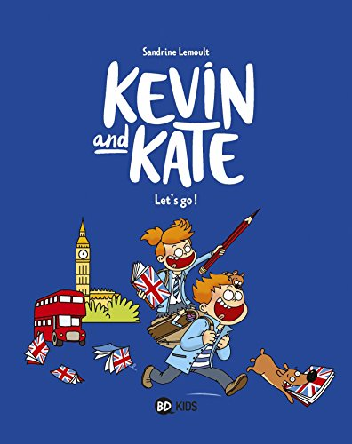 Kevin and Kate, Tome 01: Let's go !