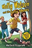 Holly Watson and the furry thieves: Book 1 of the Kelsey Park Detective Agency series