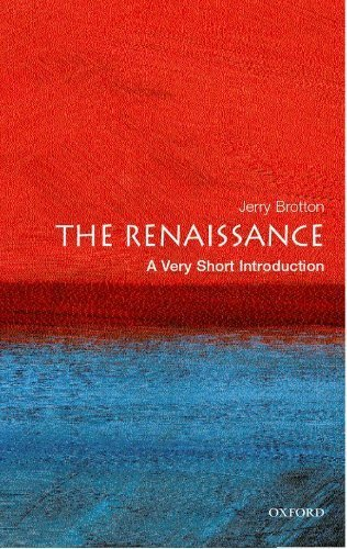 The Renaissance: A Very Short Introduction by Brotton, Jerry (2006) Paperback