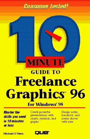 10 Minute Guide to Freelance Graphics for Windows 95 by Shelley O'Hara (1995-11-06) par Shelley O'Hara