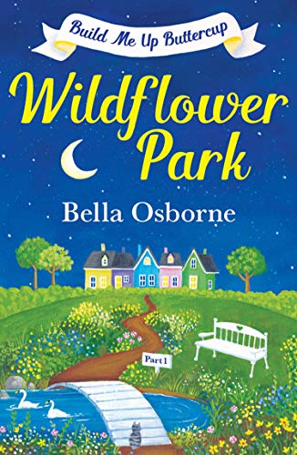 wildflower-park-part-one-build-me-up-buttercup-wildflower-park-series-english-edition