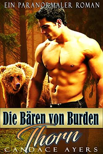 Thorn: Ein Paranormaler Roman (Die Bären von Burden 1)