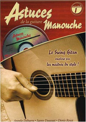 Roux/Debarre Astuces De La Guitare Manouche Volume 1 Gtr Tab Bk/Cd Fre