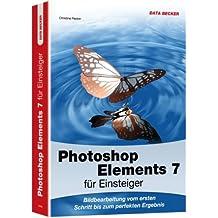 Photoshop Elements 7 für Einsteiger