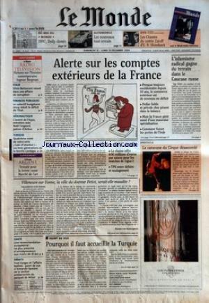 MONDE (LE) [No 18625] du 12/12/2004 - 60 ANS DU MONDE - 1997, DOLLY CLONEE AUTOMOBILE - LES NOUVEAUX TOUT-TERRAIN DVD - LES CHASSES DU COMTE ZAROFF D'E. B. SHOEDSACK ITALIE FINANCES PUBLIQUES AERONAUTIQUE TURQUIE ALERTE SUR LES COMPTES EXTERIEURS DE LA FRANCE L'ISLAMISME RADICAL GAGNE DU TERRAIN DANS LE CAUCASE RUSSE FOOT - L'ENCHERE SPECTACULAIRE DU CANAL+ SPECTACLE - LA CARAVANE DU CIRQUE DESACCORDE VILLENEUVE-SUR-YONNE, LA VILLE DU DOCTEUR PETIOT, SERAIT-ELLE MAUDITE ? PAR MARION V par Collectif