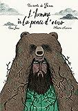 """Afficher """"L'homme à la peau d'ours"""""""