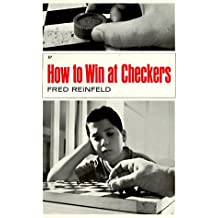 How to Win at Checkers by Fred Reinfeld (1983-12-02)