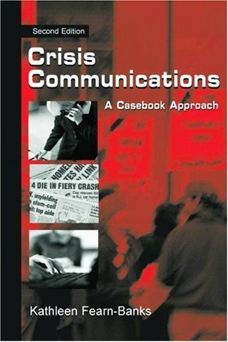 crisis-communications-a-casebook-approach-leas-communication-series-by-kathleen-fearn-banks-2001-11-