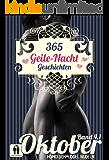 365 Geile Nacht Geschichten Band 4.1 Oktober (Homo Schmuddel Nudeln)