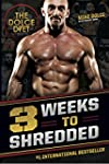 The Dolce Diet: 3 Weeks to Shredded (...