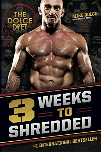 The Dolce Diet: 3 Weeks to Shredded (English Edition)