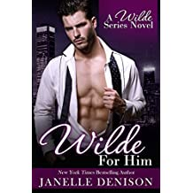 Wilde for Him (A Wilde Series Novel) (English Edition)