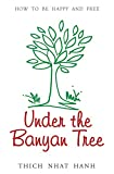 Under the Banyan Tree: Overcoming Fear and Sorrow