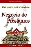 Guía para la realización de un Negocio de Préstamos: Chikiprestamos