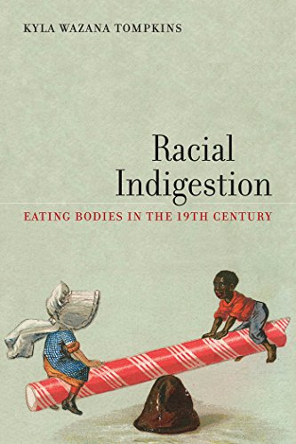Racial Indigestion (America and the Long 19th Century)