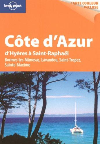 Côte d'Azur : D'Hyères à Saint-Raphaël