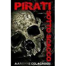 Pirati Sotto Scacco