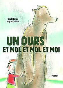 """Afficher """"Un ours et moi, et moi, et moi"""""""