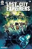 The Lost City Explorers #3 (English Edition)