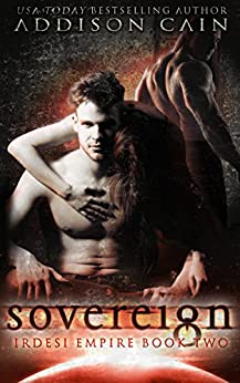 Sovereign: A Reverse Harem Dark Romance (Irdesi Empire Book 2) (English Edition)