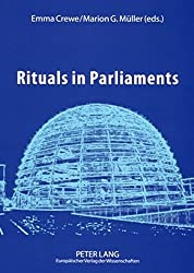 Rituals in Parliaments: Political, Anthropological and Historical Perspectives on Europe and the United States