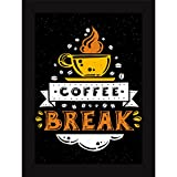 Coffee Break - Poster For Kitchen Dining Room And Cafe - Reflect Your Love For Coffee