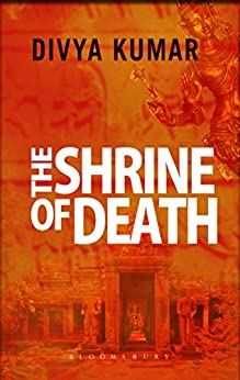 The Shrine of Death by [Kumar, Divya]