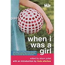 When I Was a Girl (We: Women's Entertainment) by Alison Pollet (2003-09-01)