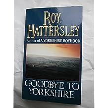 Goodbye to Yorkshire
