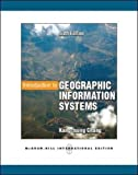 Introduction to Geographic Information Systems with Data Set CD-ROM