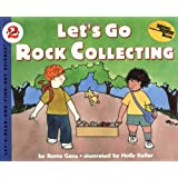 Let's Go Rock Collecting (Let's-Read-and-Find-Out Science 2, Band 1)